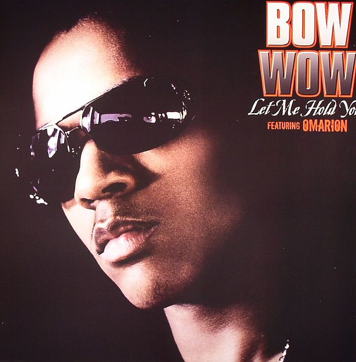 Bow Wow - Let Me Hold You Lyrics | Musixmatch