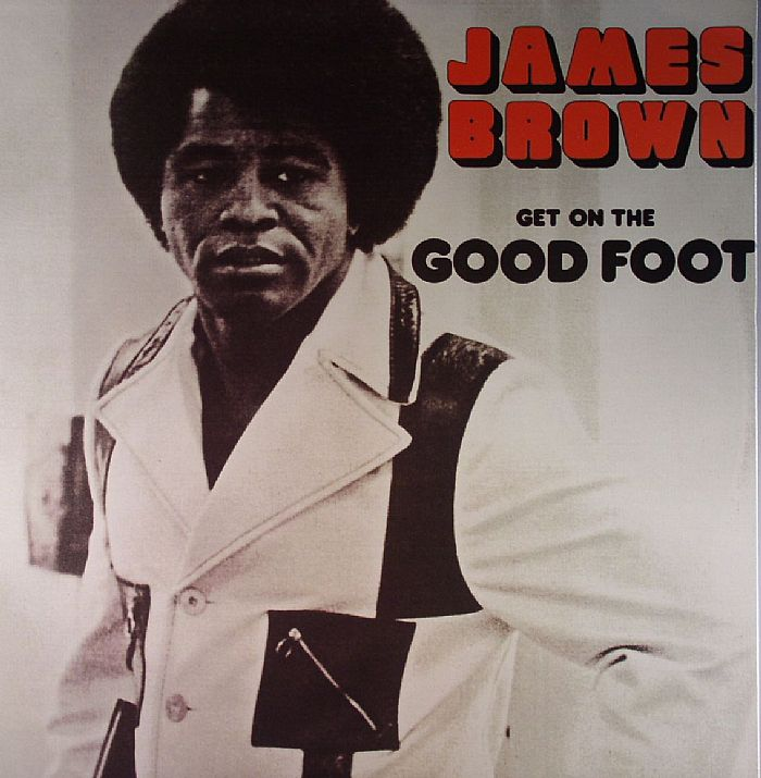 BROWN, James - Get On The Good Foot