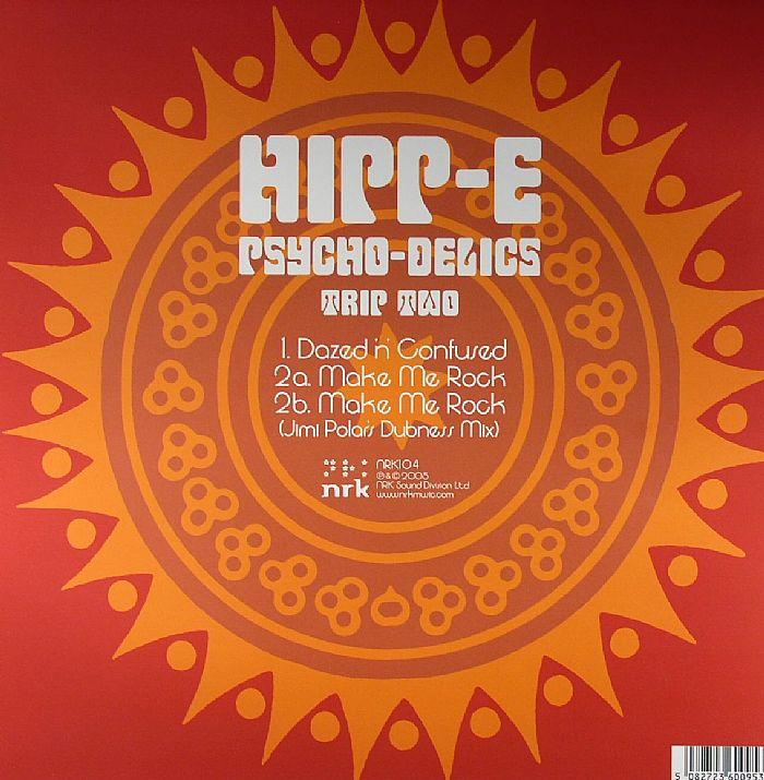 HIPP E - Psycho Delics Trip Two