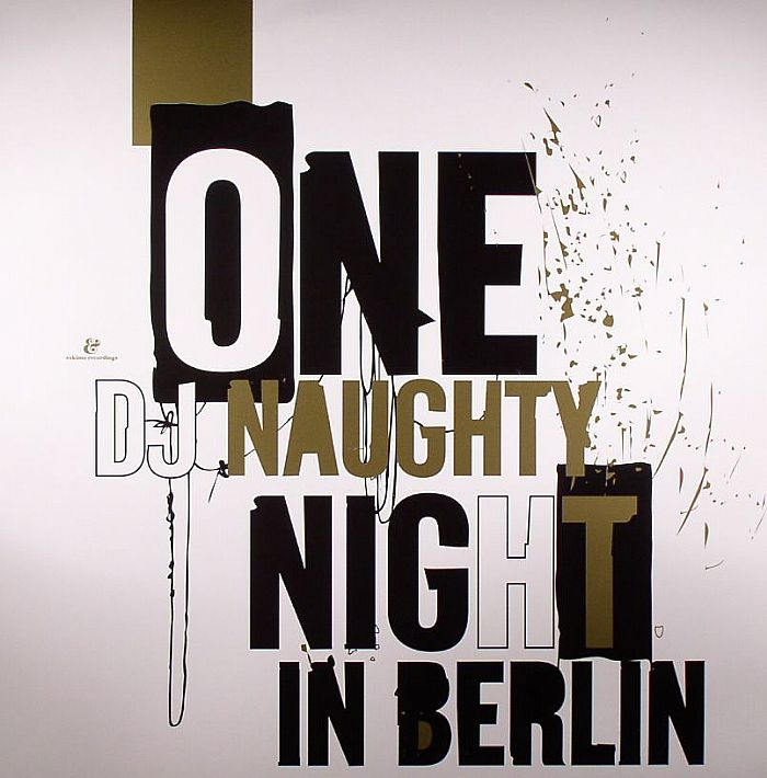 DJ NAUGHTY/VARIOUS - One Night In Berlin