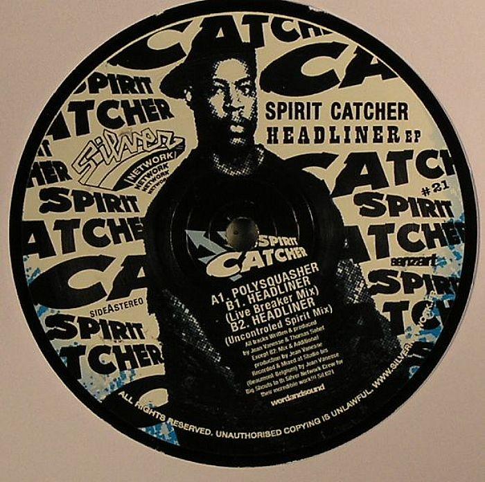 SPIRIT CATCHER - Headliner EP