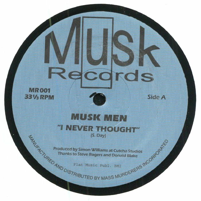 MUSK MEN - I Never Thought