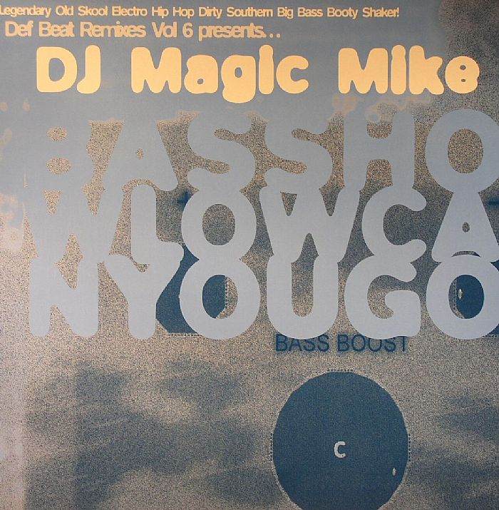 DJ MAGIC MIKE/VARIOUS Def Beat Remixes Vol 6: Bass How Low