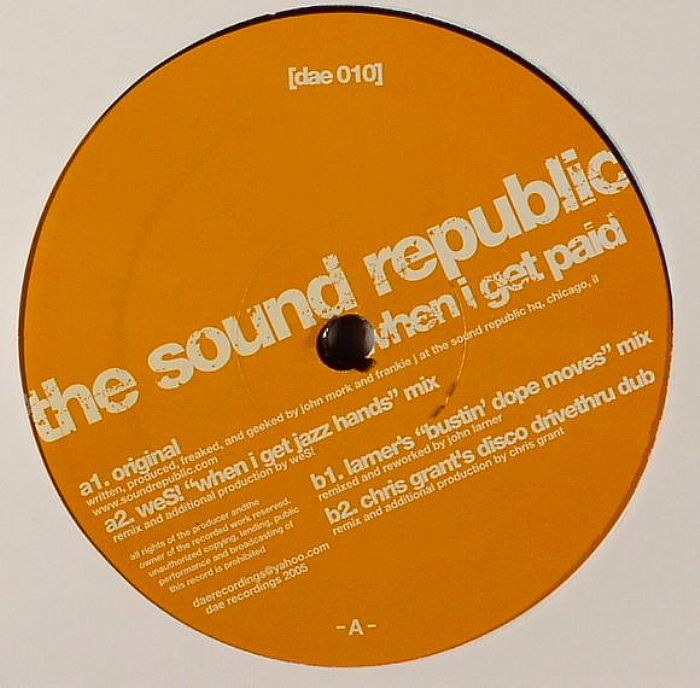 SOUND REPUBLIC, The - When I Get Paid