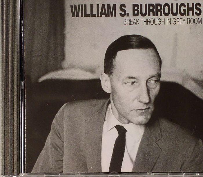 William S Burroughs Break Through In Grey Room Vinyl At