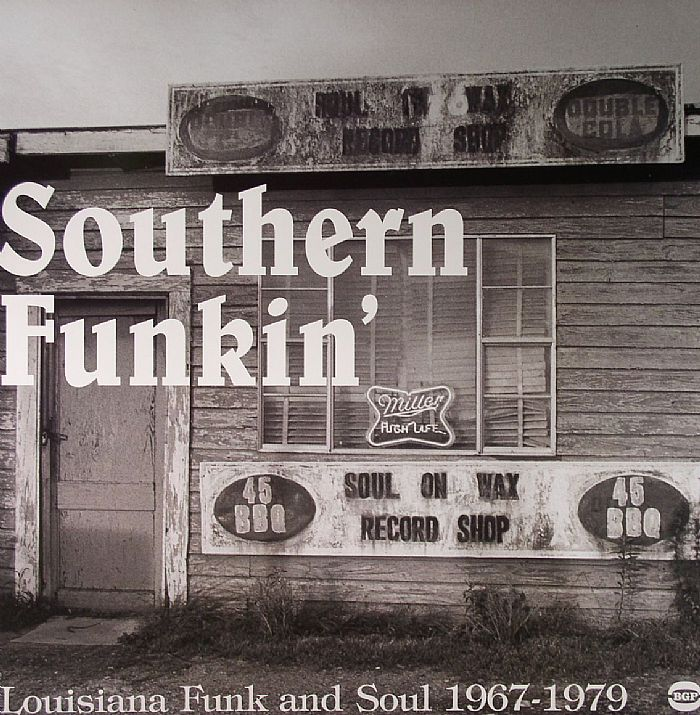 VARIOUS - Southern Funkin': Louisiana Funk & Soul 1967-1979 - Dirty Grooves From The Deep South