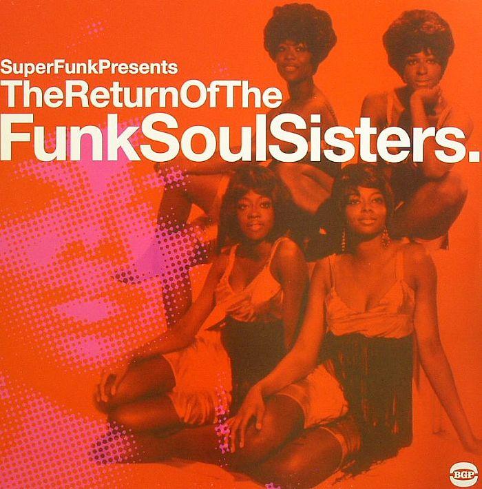 VARIOUS - The Return Of The Funk Soul Sisters