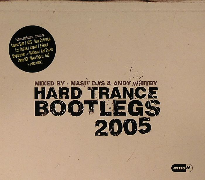 Masif Djs Andy Whitby Various Hard Trance Bootlegs 2005