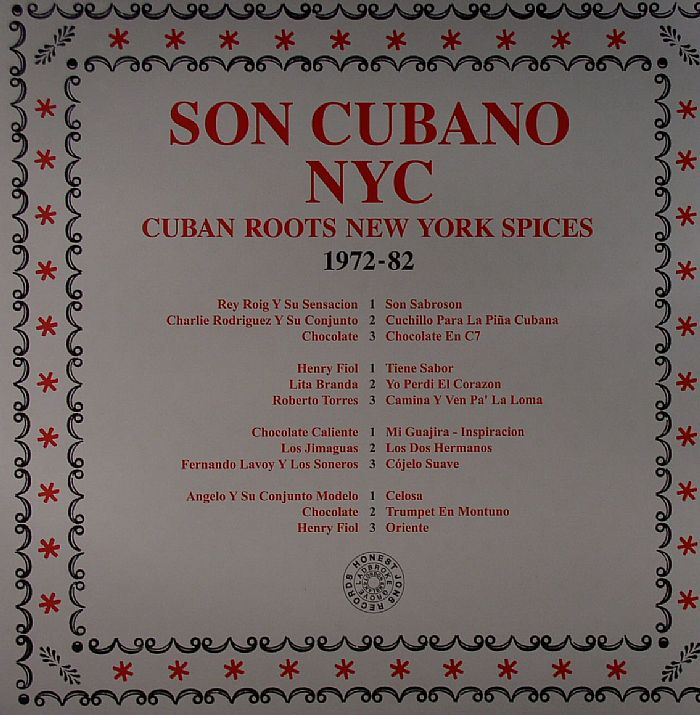 VARIOUS - Son Cubano NYC: Cuban Roots New York Spices 1972-1982