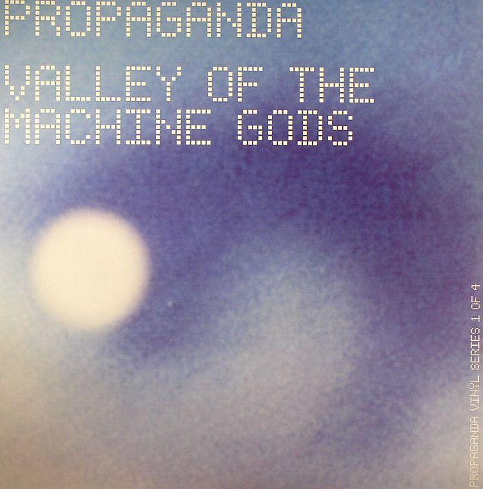 PROPAGANDA - Valley Of The Machine Gods