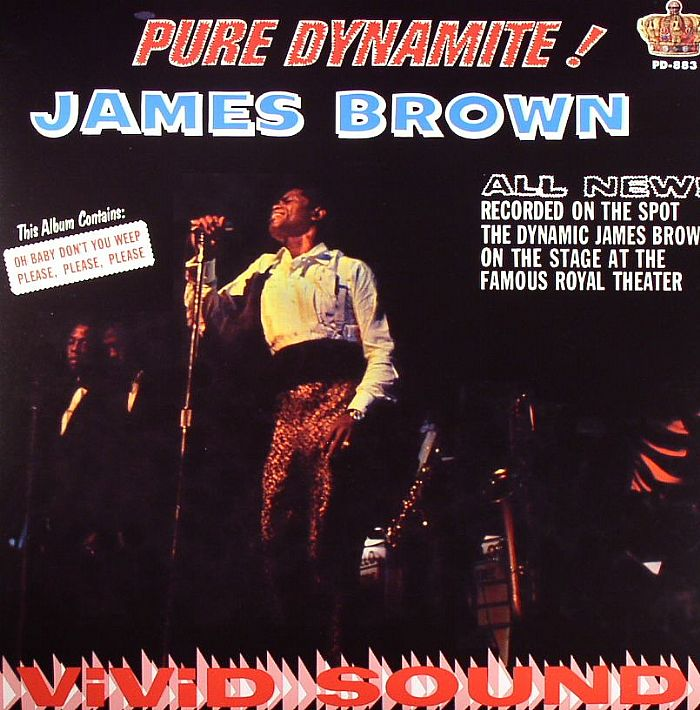 BROWN, James - Pure Dynamite! Live At The Royal