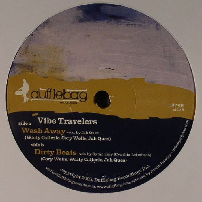 VIBE TRAVELERS - Wash Away