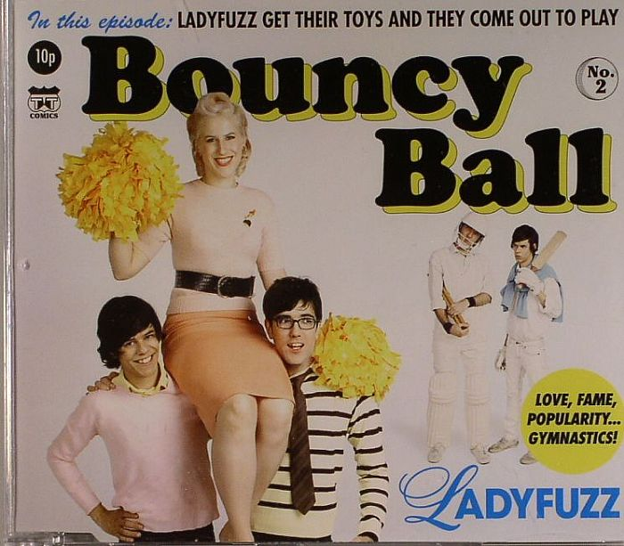 LADYFUZZ - Bouncy Ball