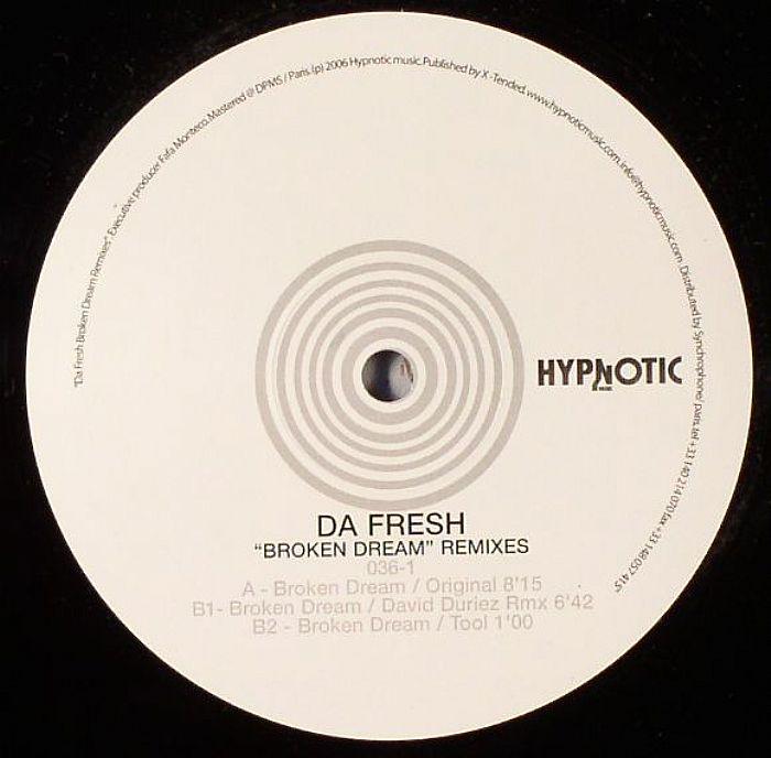 DA FRESH - Broken Dream (remixes)