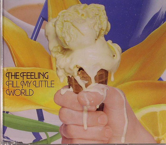 FEELING, The - Fill My Little World