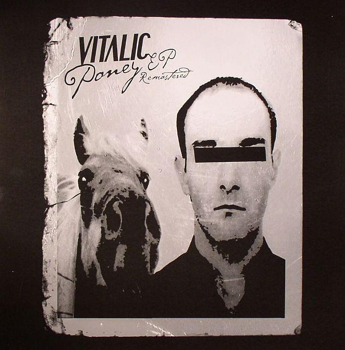 VITALIC - Poney EP (Remastered)