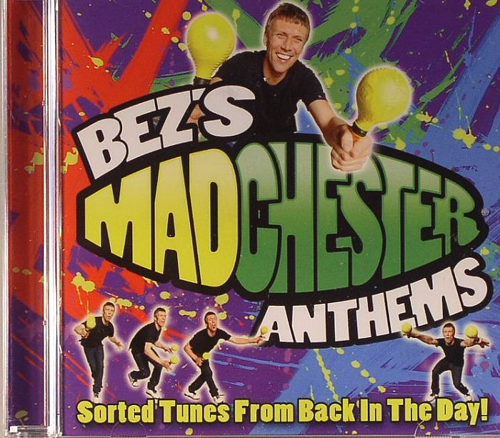 Various bez s madchester anthems sorted tunes from back for Funky house anthems