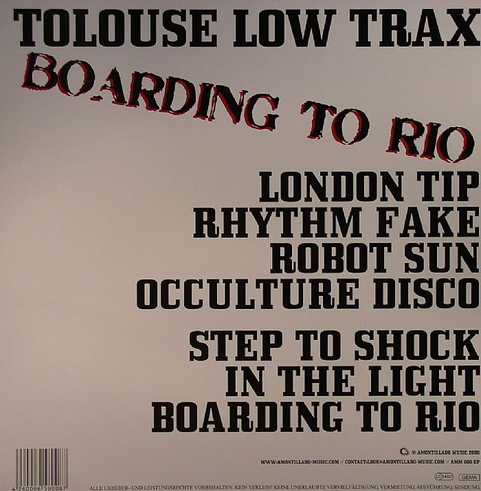 TOLOUSE LOW TRAX - Boarding To Rio
