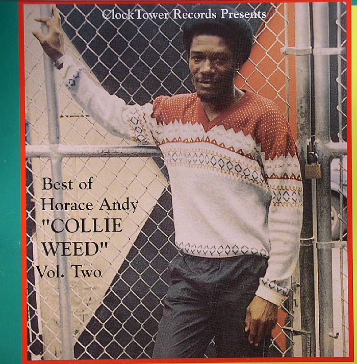 Horace Andy Best Of Horace Andy Volume 2 Collie Weed