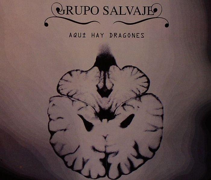 GRUPO SALVAJE - Aqui Hay Dragones