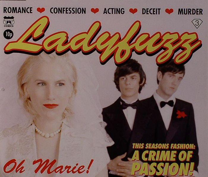 LADYFUZZ - Oh Marie!