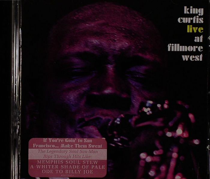 Memphis Soul Stew King Curtis: KING CURTIS Live At Fillmore West Vinyl At Juno Records