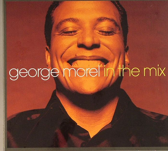 MOREL, George/VARIOUS - In The Mix