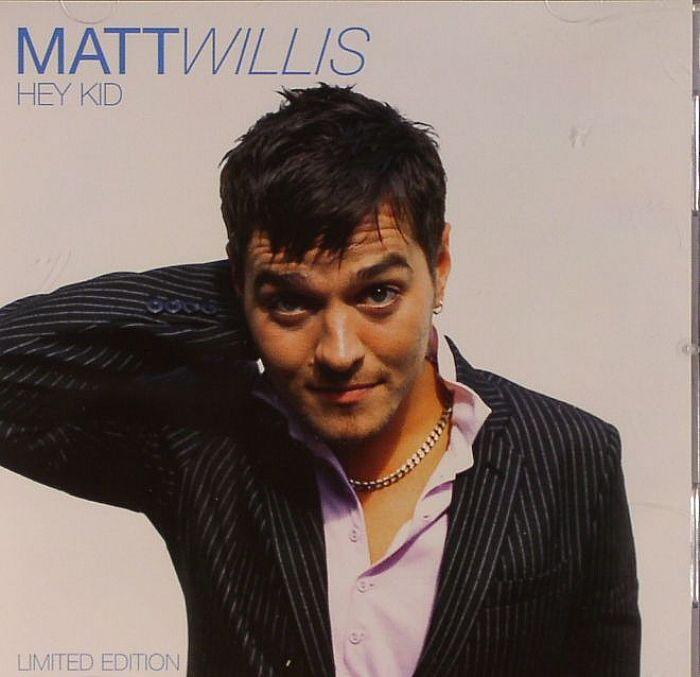 WILLIS, Matt - Hey Kid