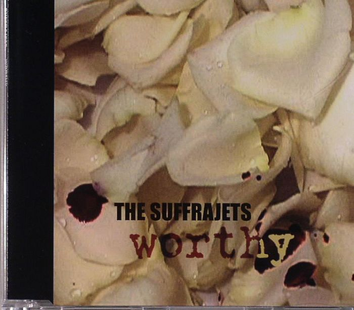 SUFFRAJETS, The - Worthy