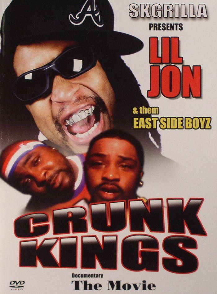 LIL JON/EASTSIZE BOYZ/VARIOUS - Crunk Kings
