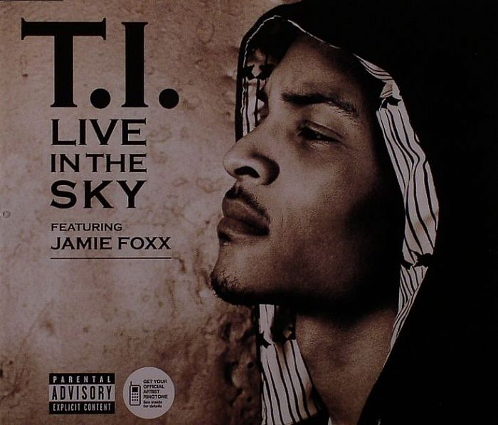 TI feat JAMIE FOXX - Live In The Sky