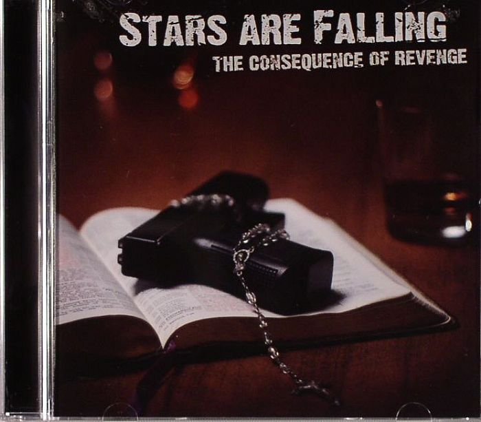 STARS ARE FALLING - The Consequence Of Revenge