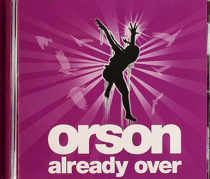 ORSON - Already Over