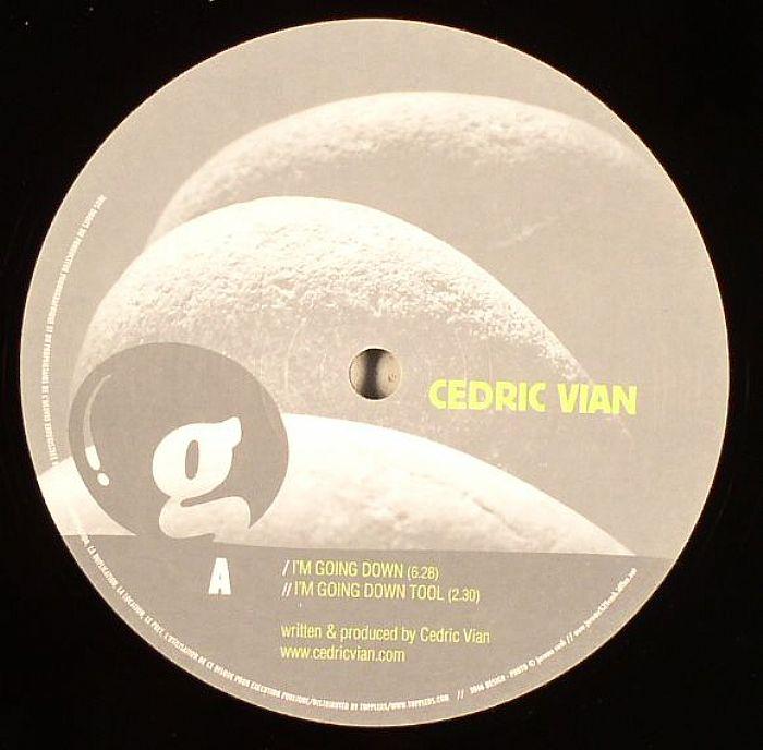 VIAN, Cedric/BENEDETTO & FARINA - I'm Going Down