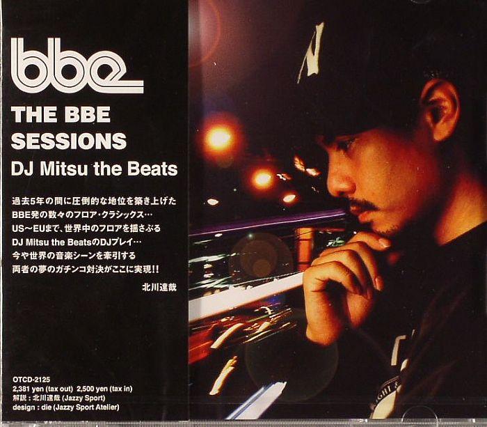 DJ MITSU THE BEATS/VARIOUS The BBE Sessions vinyl at Juno Records.