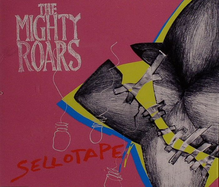 MIGHTY ROARS, The - Sellotape