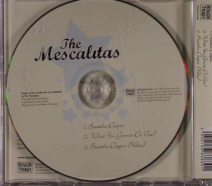 MESCALITAS, The - Breathe Deeper