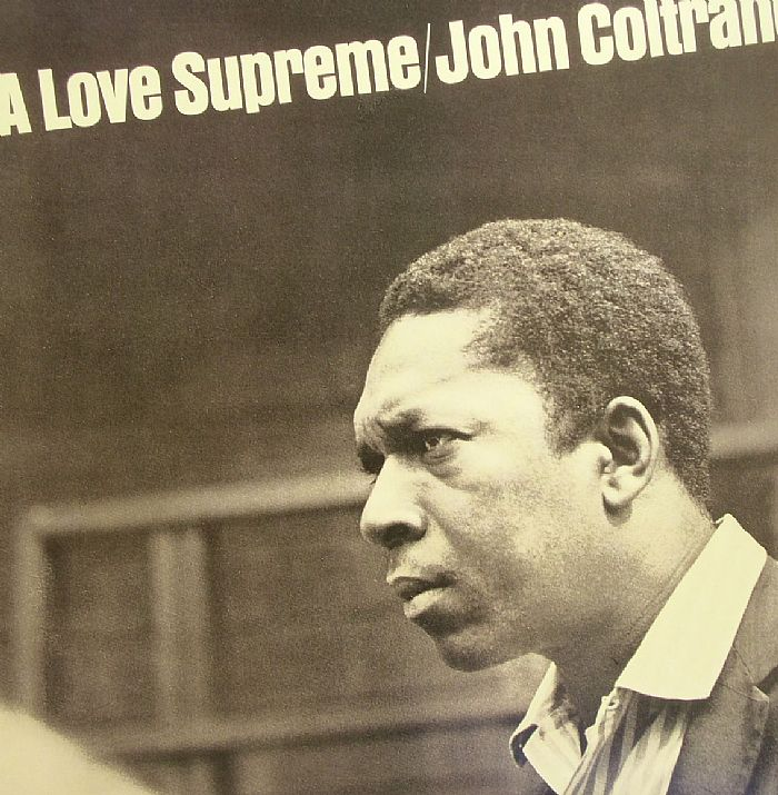 COLTRANE, John - A Love Supreme
