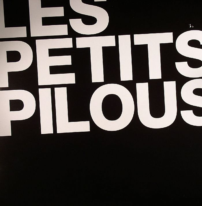 LES PETITS PILOUS - Hello We Are EP