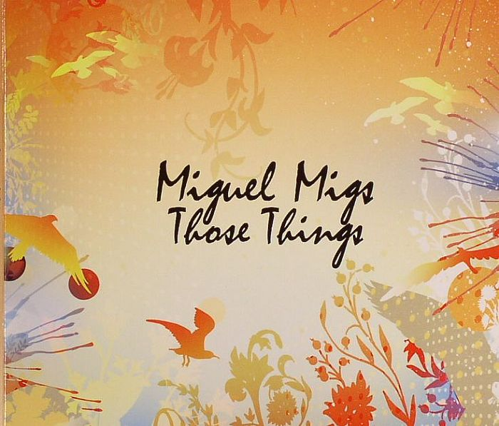 MIGS, Miguel - Those Things