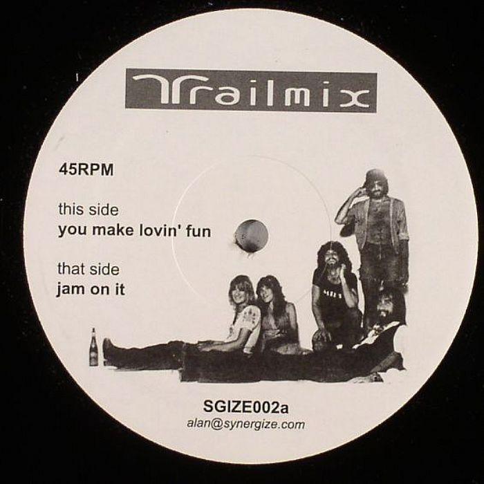 TRAILMIX - You Make Lovin' Fun