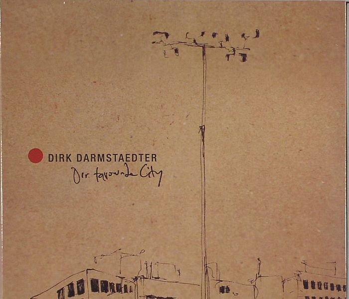 DARMSTAEDTER, Dirk - Our Favorite City