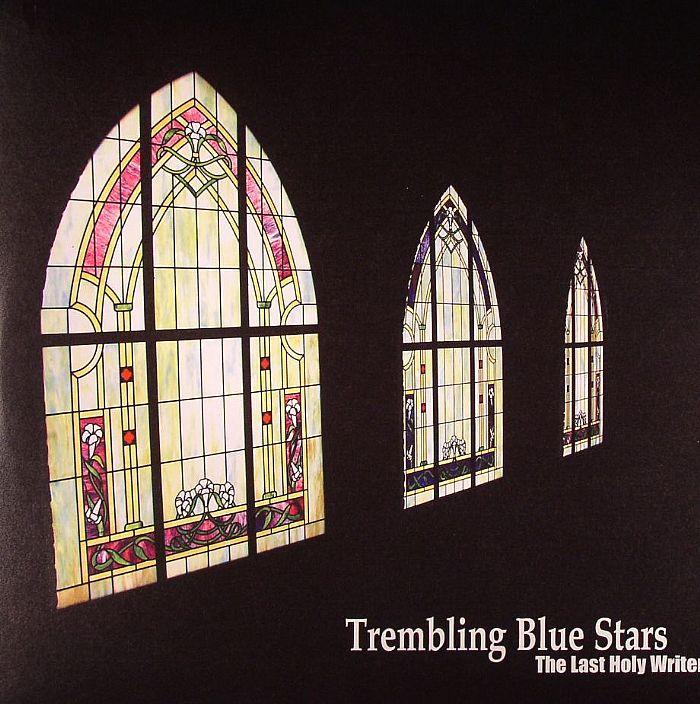 Trembling Blue Stars The Last Holy Writer Vinyl At Juno