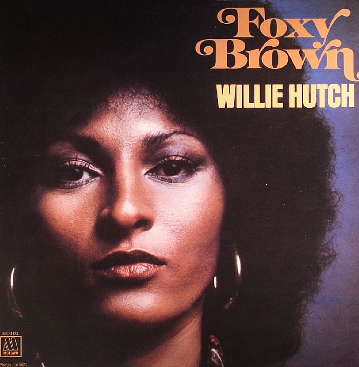 I Love The Pictures On The Side Of Hutch Want To Do This: Willie HUTCH Foxy Brown (Soundtrack) Vinyl At Juno Records