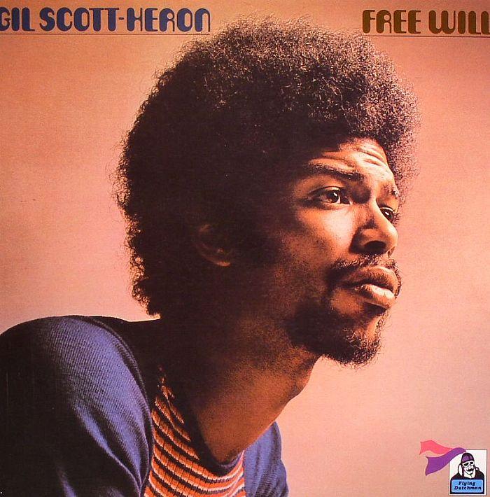 SCOTT HERON, Gil - Free Will