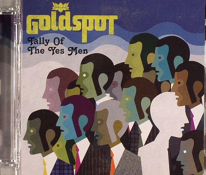 GOLDSPOT - Tally Of The Yes Men