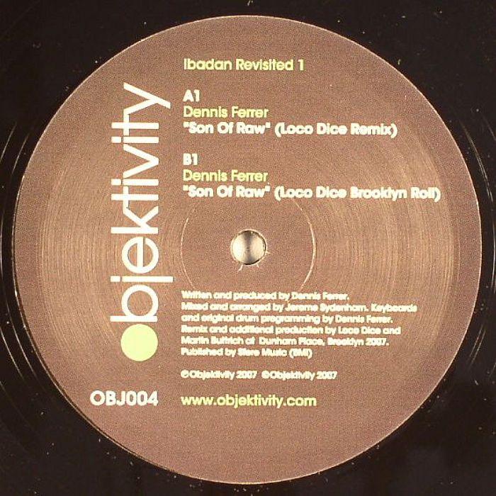 FERRER, Dennis - Son Of Raw (Loco Dice remixes)