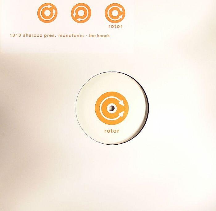SHAROOZ presents MONOFONIC - The Knock