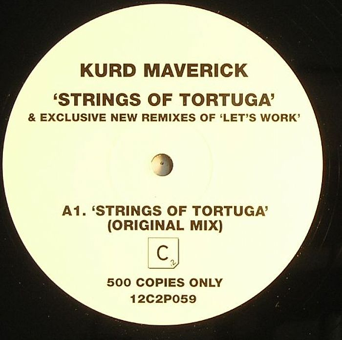 Kurd Maverick - Let's Work / Strings Of Tortuga