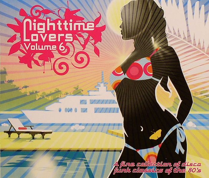 VARIOUS - Nighttime Lovers Volume 6: A Fine Collection Of Disco Funk Classics Of The 80's